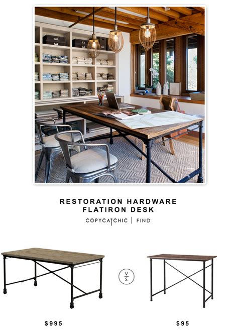 restoration hardware flatiron desk copy cat chic