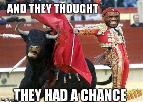 Bulls Memes - lebron james defeat a bull meme sports unbiased