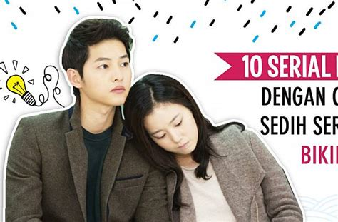 film korea tersedih bikin nangis 10 serial drama korea dengan cerita paling sedih seru