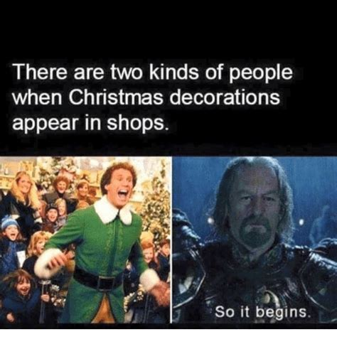 Christmas Shopping Meme - there are two kinds of people when christmas decorations