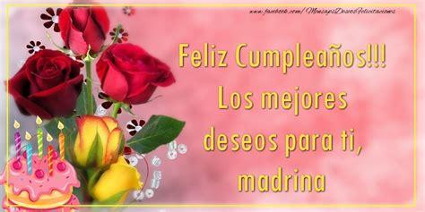 imagenes que digan feliz cumpleaños maria jose tarjetas de cumplea 241 os para una madrina deseos