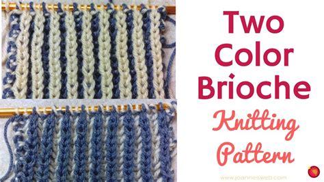 two color brioche knitting two color brioche knitting pattern easy brioche knit