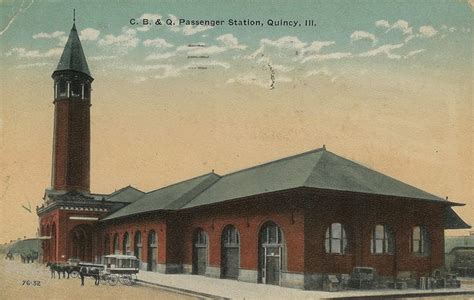 c b q railroad station in quincy il been there