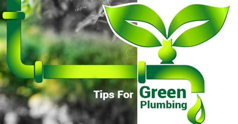 Green Plumbing 5 Tips To Make Your Plumbing Green Green City Plumber
