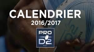 Calendrier Pro D2 Pro D2 Le Calendrier De La Saison 2016 2017