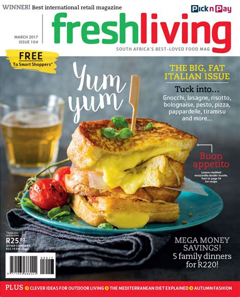 fresh living fresh living march 2017 by pick n pay issuu