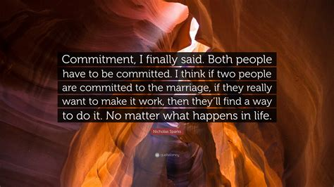 nicholas sparks quote commitment  finally