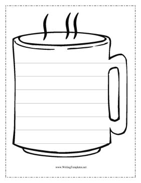The Coffee Cup In This Free Printable Writing Template Might Be Filled With Steaming Tea Or Hot Coffee Mug Template