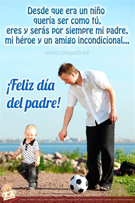 imagenes dia del padre para mi esposo frases de amor imagenes con frases para el d 237 a del padreim 225 genes para