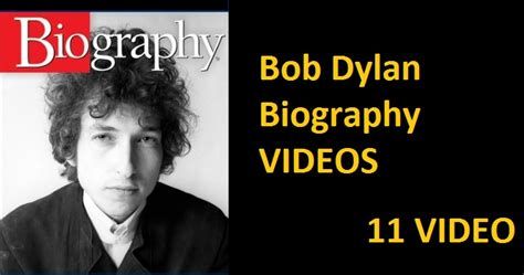 biography bob dylan bob dylan biography videos 11 videos nsf