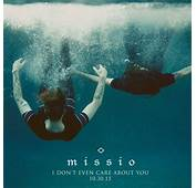 Missio I Dont Even Care About You  Right Chord Music