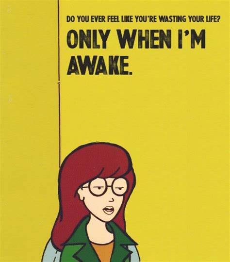 Daria Meme - 7 funny quotes from mtv s daria about life love and pizza