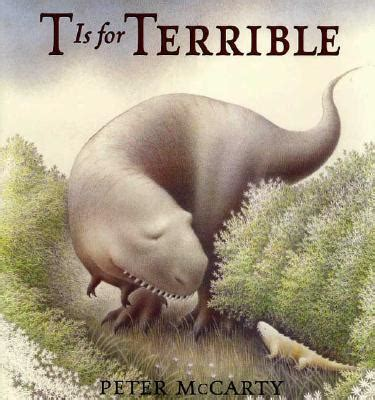 A Terrible book review t is for terrible by mccarty henry