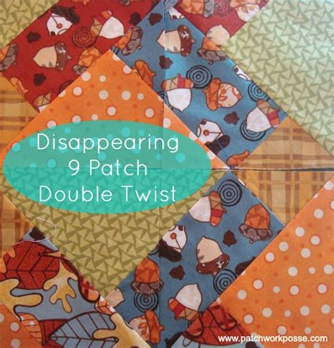 Twisted Nine Patch Quilt Pattern Free by Disappearing 9 Patch With A Twist Tutorial