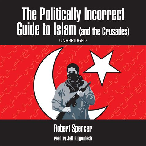 the politically incorrect guide to christianity the politically incorrect guides books the politically incorrect guide to islam and the