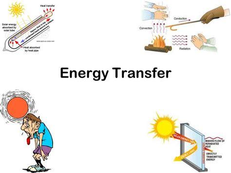 Energy Transfers 1 energy transfer ppt