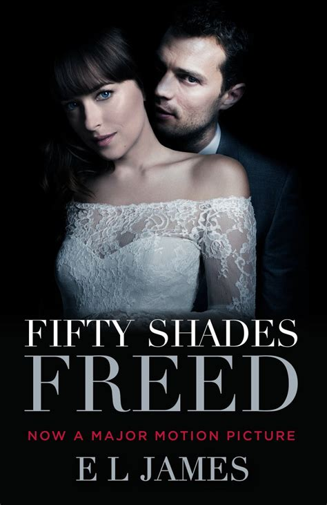 fifty shades freed tie in book three of the fifty shades trilogy fifty shades of grey series books fifty shades updates news fifty shades freed tie