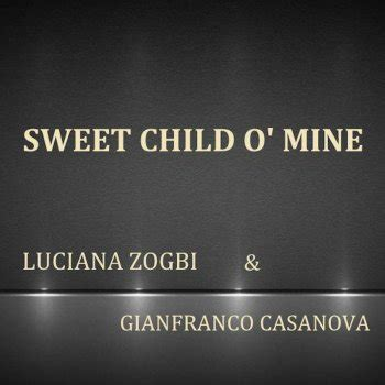 child testo testi sweet child o mine luciana zogbi gianfranco