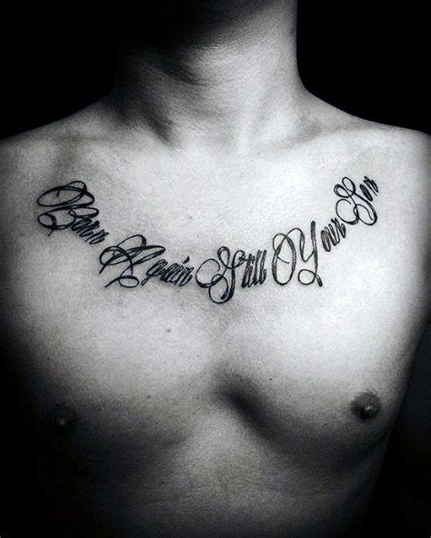tattoo chest sentence 50 chest quote tattoo designs for men phrase ink ideas