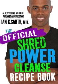Shredd Detox Power by Shred Power Cleanse Official Recipe Book By Ian Smith