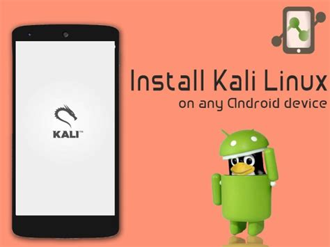 kali linux android how to install kali linux on any android using linux deploy
