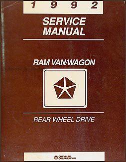 free auto repair manuals 1992 dodge ram wagon b250 electronic toll collection 1992 dodge ram van wagon repair shop manual original b100 b350