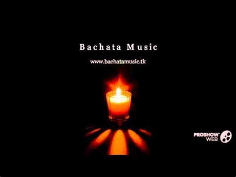 mucica bachata bachata romantica romantic bachata song love bachata song