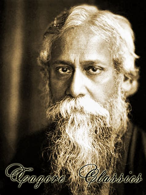 biography of rabindranath tagore 29 quot tagore classics quot books found quot tagore classics quot by