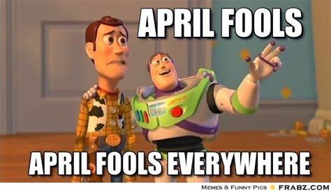 April Fools Meme - april fools meme