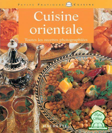 cuisine orientale recettes cuisine orientale toutes les recettes photographi 233 es