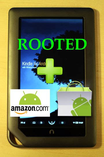 how to root nook color how to root nook color 1 2 and access app store and