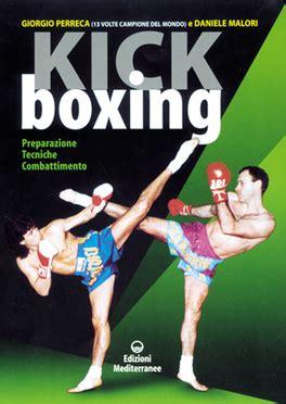 libro kick kick boxing libro daniele malori giorgio perreca