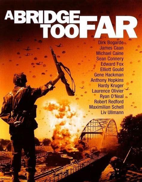 film epic perang koleksi film perang a bridge too far 1977