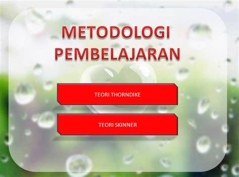 Metodologi Dan Teori Hubungan Internasional arry waisnawa metodologi pembelajaran