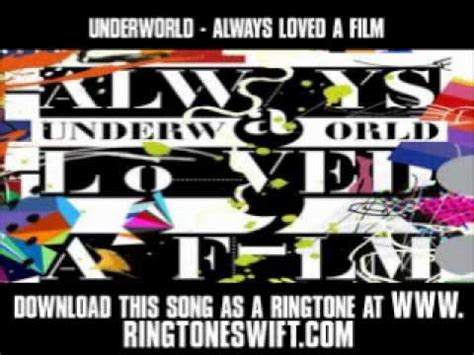 always loved a film underworld youtube underworld always loved a film new video lyrics