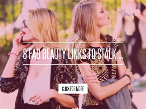 Links To Stalk 8 by 8 Fab Links To Stalk