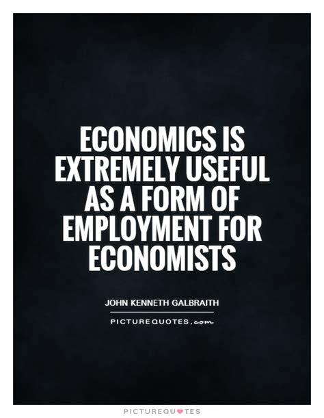 economics quotes economists quotes economists sayings economists