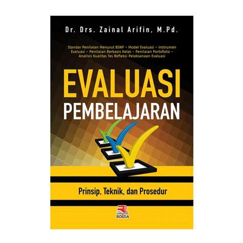 Buku Evaluasi Pembelajaran Dr Yainal Arifin evaluasi pembelajaran