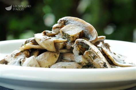 come cucinare i prataioli ricetta funghi trifolati le ricette dello spicchio d aglio