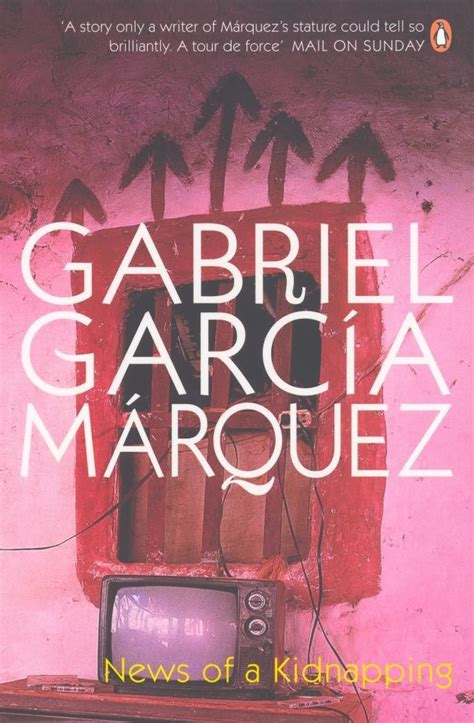 news of a kidnapping gabriel garc 237 a m 225 rquez s best sellers kidstart magazine kidstart magazine