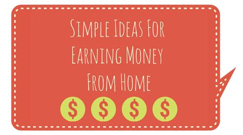simple ideas for earning money from home an organised