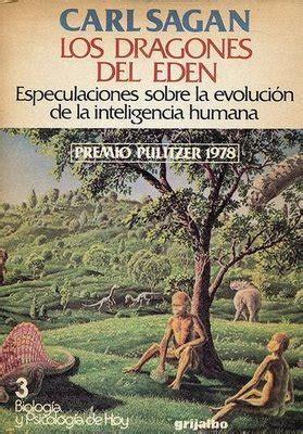 los dragones del edn 8498928052 los libros de carl sagan inteligencia colectiva