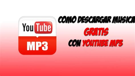 download mp3 youtube descargar tutorial c 243 mo descargar m 250 sica gratis mediante youtube