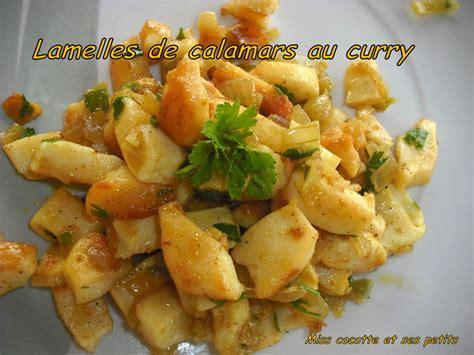 cuisiner les seiches lamelles de calamars au curry le de miss cocotte et