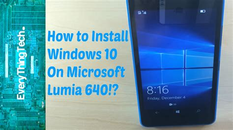 tutorial excel lumia how to install windows 10 on microsoft lumia 640