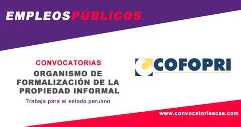 Cofopri Sistema De Convocatorias Cas   convocatoria cofopri 2018 concursos p 250 blicos cas cap 728