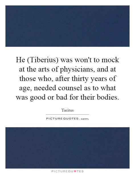 Mba After 30 Years Of Age he tiberius was won t to mock at the arts of physicians
