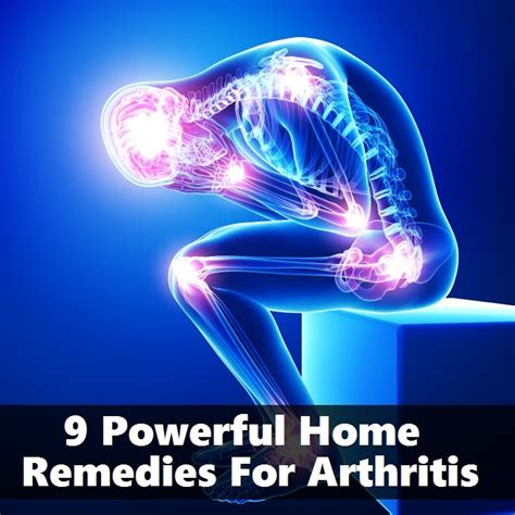 9 powerful home remedies for arthritis