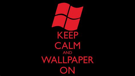 keep in background keep calm quotes wallpaper quotesgram