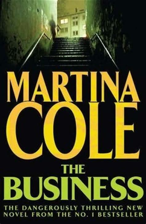 The Bussines Martina Cole the business by martina cole